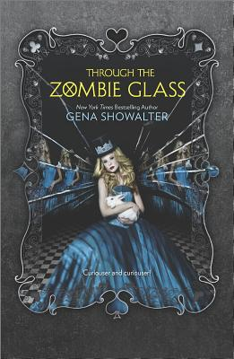 Through the Zombie Glass By Showalter, Gena
