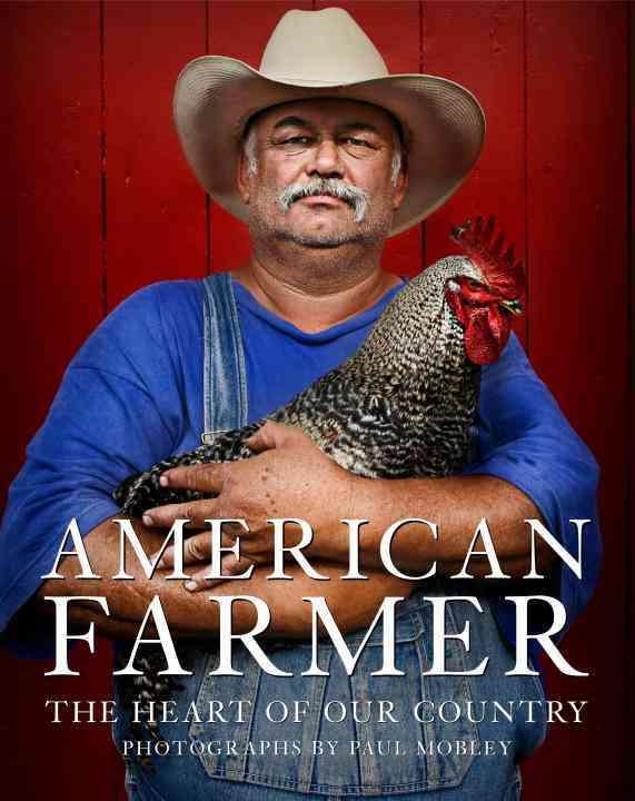 American Farmer By Mobley, Paul (PHT)/ Fried, Katrina